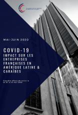 COVID-19 IMPACT SUR LES ENTREPRISES FRANÇAISES EN AMÉRIQUE LATINE & CARAÏBES